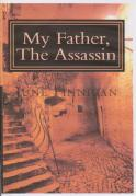 'My Father, The Assassin' By June Finnigan